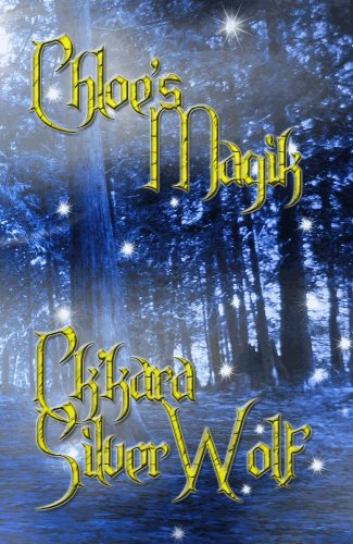 E-book - Chloe's Magik by Ch'kara SilverWolf