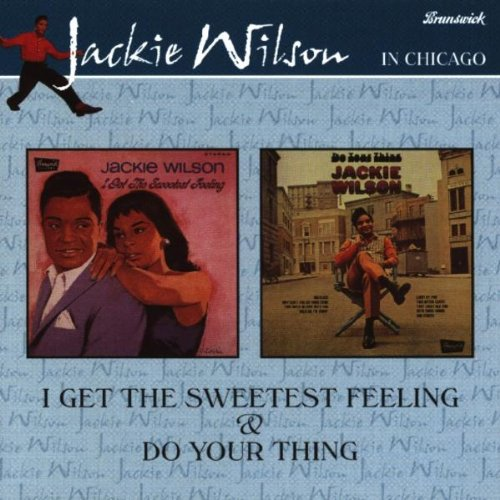 I Got the Sweetest Feeling Do Your Thing by Jackie Wilson