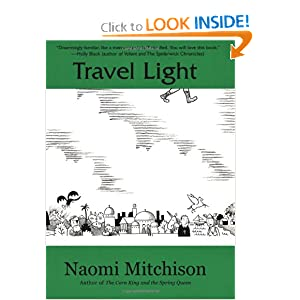 Travel Light (Peapod Classics) by Naomi Mitchison