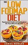 The Low FODMAP Diet: The Essential Gu...