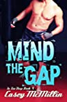 Mind the Gap (In Too Deep Book 4) (En...