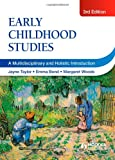 Early Childhood Studies, 3rd Edition: A Multidisciplinary and Holistic Introduction