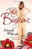 Tilly Bagshawe Friends and Rivals
