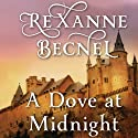 A Dove at Midnight (       UNABRIDGED) by Rexanne Becnel Narrated by Nicky Baker