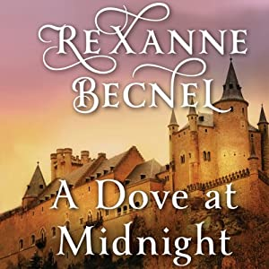 A Dove at Midnight | [Rexanne Becnel]