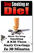 MY ADDICTION: Stop Smoking or Die!: How to Stop Smoking and Kill Those Nasty Cravings In 30 Minutes (Addiction, Addiction Memoirs, Addiction Recovery, ... Smoking Naturally, Lung Disease Book 2)