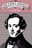 img - for Mendelssohn and His World (Bard Music Festival) book / textbook / text book