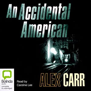An Accidental American | [Alex Carr]