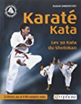 Karat� Kata : Les 30 katas du shotokan