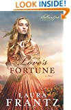 Love's Fortune: A Novel (The Ballantyne Legacy) (Volume 3)