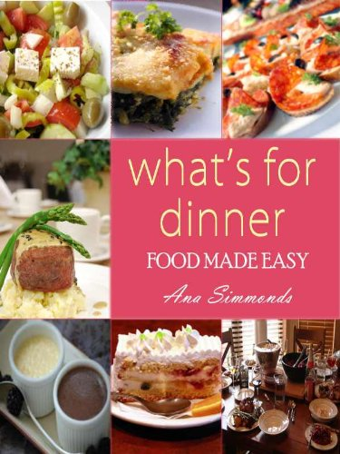 What's For Dinner: Food Made Easy