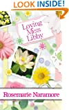 Loving Miss Libby (A Christian Romance)