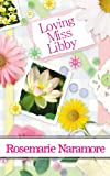 Loving Miss Libby (A Christian Romance)
