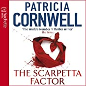 The Scarpetta Factor: Kay Scarpetta, Book 17 | Patricia Cornwell