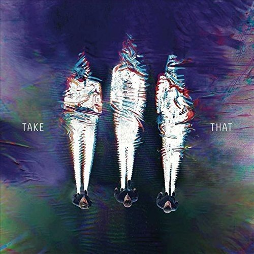 Take That - Iii - 2015 Edition - Zortam Music