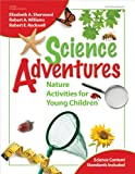 img - for Science Adventures: Nature Activities for Young Children book / textbook / text book