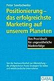 Positionierung - das erfolgreichste Marketing auf unserem Planeten
