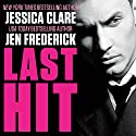 Last Hit: Hitman, Book 1 (       UNABRIDGED) by Jessica Clare, Jen Frederick Narrated by Iggy Toma, Kasha Kensington
