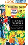 The Sikh Diaspora: The Search For Sta...