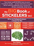 The Big Book of Stickelers: 320 Fun and Challenging Brainteasers to Sharpen Your Mind