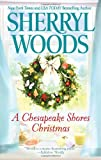 img - for A Chesapeake Shores Christmas (A Chesapeake Shores Novel) book / textbook / text book