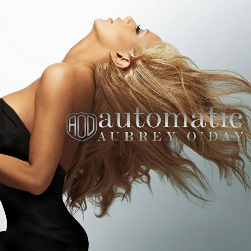 Aubrey O&#39;Day, &#39;Automatic&#39;