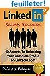 LinkedIn Secrets Revealed: 10 Secrets...