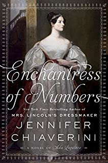 Book Cover: Enchantress of Numbers: A Novel of Ada Lovelace