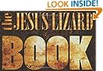 Jesus Lizard Book, The