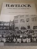 img - for Havelock: A Photo History and Walking Tour book / textbook / text book