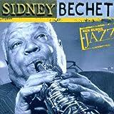 Ken Burns Jazz Collection: The Definitive Sidney Bechet