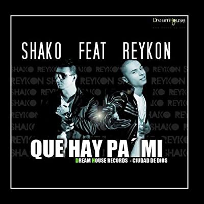 Que Hay Pa Mi (feat. Reykon) - Single