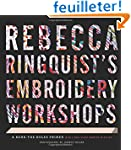 Rebecca Ringquist's Embroidery Worksh...