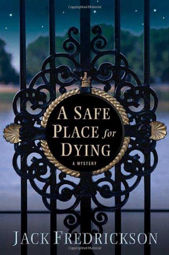 A Safe Place for Dying (Dek Elstrom Mysteries) (Jack Fredrickson compare prices)