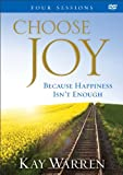 Choose Joy DVD: Because Happiness Isnt Enough (A Four-Session Study)
