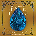 The Fate of the Tearling: The Queen of the Tearling, Book 3 Audiobook by Erika Johansen Narrated by Polly Lee