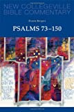 Psalms 73-150: Volume 23 (NEW COLLEGEVILLE BIBLE COMMENTARY: OLD TESTAMENT)