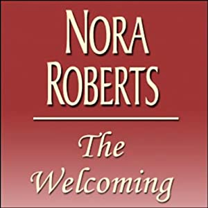 The Welcoming | [Nora Roberts]