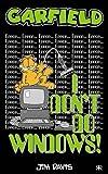 Garfield - I Don't Do Windows! (Garfield Pocket Books)
