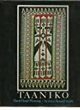 Taaniko : Maori Hand-Weaving / by Joyce Ronald Smith