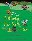Butterfly, Flea, Beetle, and Bee: What Is an Insect? (Animal Groups Are Categorical)