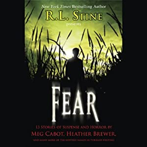 Fear: 13 Stories of Suspense and Horror | [R. L. Stine (editor)]