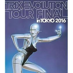 Trix Evolution Tour Final in Tokyo 2016 [Blu-ray]