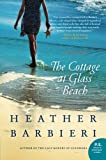 img - for The Cottage at Glass Beach: A Novel book / textbook / text book