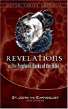 Revelation & Other Prophetic Books of the Bible (Dover Thrift Editions) - St John the Evangelist