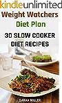 Weight Watchers Diet Plan: 30 Slow Co...