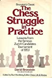img - for The Chess Struggle in Practice: Candidates Tournament, Zurich 1953 book / textbook / text book