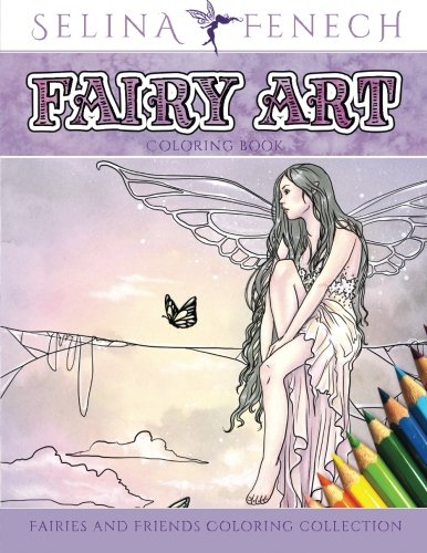 Fairy Art Coloring Book (Fantasy Art Coloring by Selina) ... ... ... ... ... ...  (Volume 1)