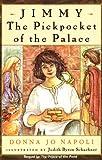 Jimmy, the Pickpocket of the Palace (014038037X) by Napoli, Donna Jo