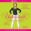 Unbelievable: Pretty Little Liars #4 (       UNABRIDGED) by Sara Shepard Narrated by Cassandra Morris